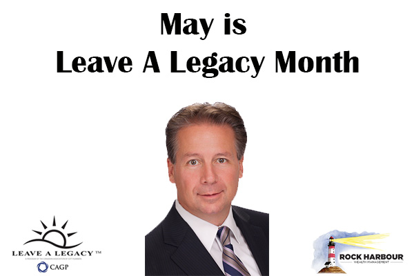 May is Leave a Legacy Month