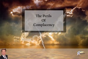 The Perils of Complacency